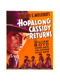 HOPALONG CASSIDY RETURNS  left: William Boyd on window card  1936