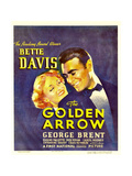 THE GOLDEN ARROW  from left: Bette Davis  George Brent on window card  1936