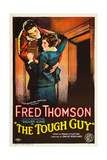 THE TOUGH GUY  l-r: Fred Thomson  Lola Todd on poster art  1926