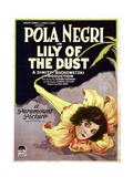 LILY OF THE DUST  Pola Negri  1924