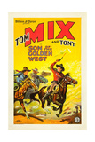SON OF THE GOLDEN WEST  right: Tom Mix with Tony the Wonder Horse on poster art  1928