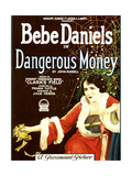 DANGEROUS MONEY  Bebe Daniels  1924