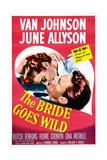 THE BRIDE GOES WILD  US poster  June Allyson  Van Johnson  1948