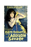 ADORABLE SAVAGE  Edith Roberts  1920