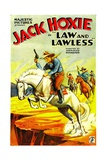 LAW AND LAWLESS  Jack Hoxie  1932