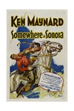 SOMEWHERE IN SONORA  style 'A' poster; Ken Maynard (right)  1927