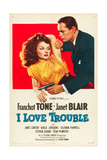 I LOVE TROUBLE  Janet Blair  Franchot Tone  1948