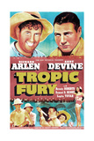 TROPIC FURY  US poster  top left: Andy Devine  Richard Arlen  1939