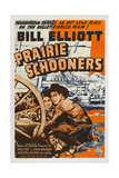PRAIRIE SCHOONERS  US poster  from left: Evelyn Young  Bill Elliott  1940