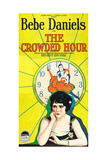 THE CROWDED HOUR  Bebe Daniels on poster art  1925