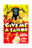 GIVE ME A SAILOR  US poster art  top from left: Martha Raye  Bob Hope  1938