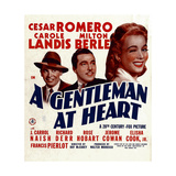 A GENTLEMAN AT HEART  from left: Milton Berle  Cesar Romero  Carole Landis on window card  1942