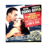 WHEN TOMORROW COMES  US poster art  from left: Charles Boyer  Irene Dunne  1939