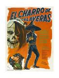 EL CHARRO DE LAS CALAVERAS  (aka THE RIDER OF SKULLS)  Mexican poster  Dagoberto Rodriquez  1965