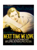 NEXT TIME WE LOVE  Margaret Sullavan on window card  1936