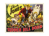 SUDDEN BILL DORN  center: Buck Jones  1937