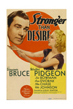 STRONGER THAN DESIRE  from left: Walter Pidgeon  Virginia Bruce on midget window card  1939