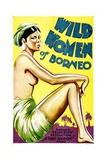 WILD WOMEN OF BORNEO  1931