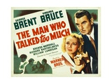 THE MAN WHO TALKED TOO MUCH  from left: Virginia Bruce  George Brent  1940