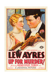 UP FOR MURDER  top from left on US poster art: Genevieve Tobin  Lew Ayres; bottom: Lew Ayres  1931