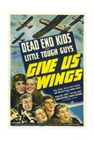 GIVE US WINGS  Dead End Kids  1940