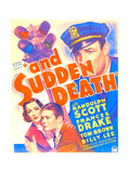 AND SUDDEN DEATH  US poster art  from left: Frances Drake  Tom Brown  Randolph Scott  1936