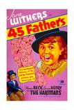 45 FATHERS (aka FORTY-FIVE FATHERS)