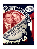 MANY HAPPY RETURNS  US ad art  from left: George Burns  Gracie Allen  Guy Lombardo  1934