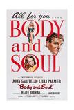 BODY AND SOUL  left top: Hazel Brooks  left bottom: Lilli Palmer  far right: John Garfield  1947