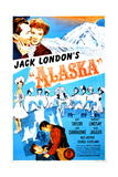 ALASKA  US poster  top from left: Kent Taylor  Margaret Lindsay  1944