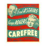 CAREFREE  from left: Fred Astaire  Ginger Rogers on window card  1938