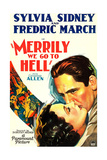 MERRILY WE GO TO HELL  from top on US poster art: Fredric March  Sylvia Sidney  1932