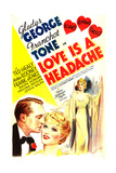 LOVE IS A HEADACHE  US poster art  from left: Franchot Tone  Gladys George  Gladys George  1938