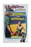 Affair in Havana  John Cassavetes  Sara Shane  Raymond Burr  1957