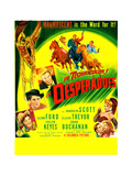 THE DESPERADOES  US poster  left from bottom: Guinn Williams  Glenn Ford  Randolph Scott