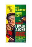 I WALK ALONE  Lizabeth Scott  Burt Lancaster  Kirk Douglas  1948
