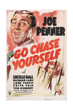 GO CHASE YOURSELF  US poster art  from left: Joe Penner  Lucille Ball  1938
