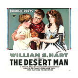 THE DESERT MAN  center: William S Hart  1917