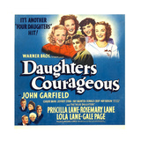 DAUGHTERS COURAGEOUS  top center: John Garfield on window card  1939