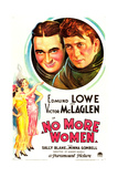 NO MORE WOMEN  US poster art  top from left: Edmund Lowe  Victor McLaglen  1934