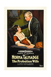 THE PROBATION WIFE  left: Norma Talmadge on poster art  1919