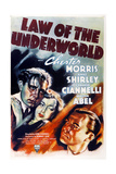 LAW OF THE UNDERWORLD  US poster art  from left: Richard Bond  Anne Shirley  Chester Morris  1938