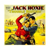 TROUBLE BUSTERS  left: Jack Hoxie  1933