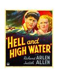 HELL AND HIGH WATER  from left: Richard Arlen  Judith Allen on window card  1933