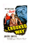 THE CROOKED WAY  US poster  from left: Ellen Drew  Sonny Tufts  John Payne  1949