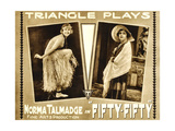 FIFTY-FIFTY  Norma Talmadge on lobbycard  1916