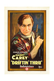 DRIFTIN' THRU  Harry Carey  1926