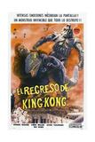 KING KONG ESCAPES  (aka EL REGRESO DE KING-KONG)  Argentinan poster  King Kong (far left)  1967