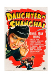 DAUGHTER OF SHANGHAI  US poster art  from left: Anna May Wong  Anthony Quinn  Philip Ahn  1937