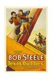 TEXAS BUDDIES  Bob Steele  1932